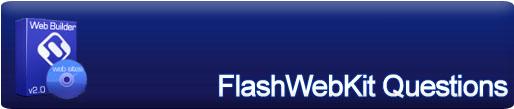 FlashWebKit - Website Builder - Questions
